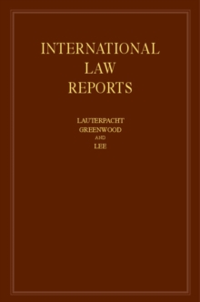 International Law Reports : Volume 160, Hardback Book