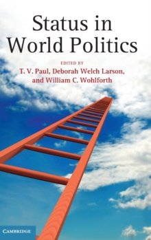 Status in World Politics, Hardback Book
