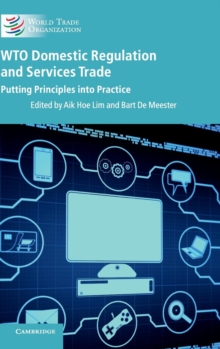 WTO Domestic Regulation and Services Trade : Putting Principles into Practice, Hardback Book