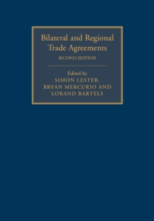 Bilateral and Regional Trade Agreements 2 Volume Set, Mixed media product Book