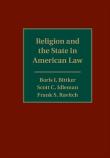 Religion and the State in American Law, Hardback Book