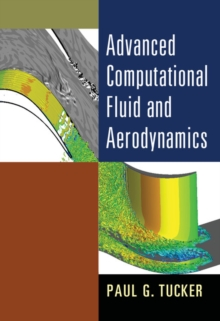 Advanced Computational Fluid and Aerodynamics, Hardback Book