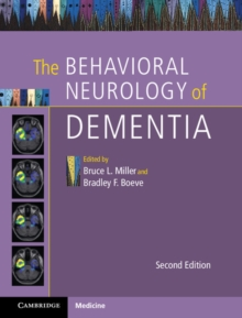 The Behavioral Neurology of Dementia, Hardback Book