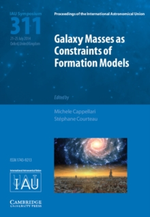 Galaxy Masses as Constraints of Formation Models (IAU S311), Hardback Book