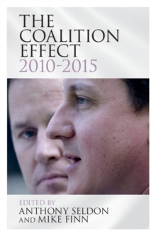 The Coalition Effect, 2010-2015, Hardback Book