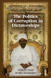 The Politics of Corruption in Dictatorships, Hardback Book