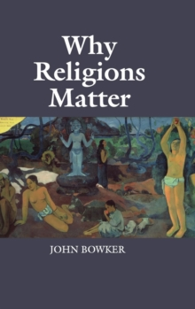 Why Religions Matter, Hardback Book