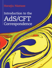 Introduction to the ADS/CFT Correspondence, Hardback Book