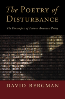 Cambridge Studies in American Literature and Culture : The Poetry of Disturbance: The Discomforts of Postwar American Poetry, Hardback Book