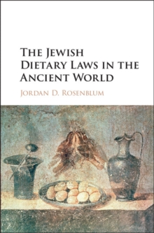 The Jewish Dietary Laws in the Ancient World, Hardback Book