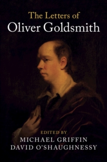 The Letters of Oliver Goldsmith, Hardback Book