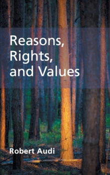 Reasons, Rights, and Values, Hardback Book