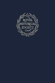 Royal Historical Society Transactions Transactions of the Royal Historical Society: Series Number 24 : Volume 24, Hardback Book