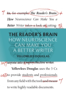 The Reader's Brain : How Neuroscience Can Make You a Better Writer, Hardback Book
