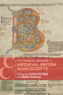 The Cambridge Companion to Medieval British Manuscripts, Hardback Book