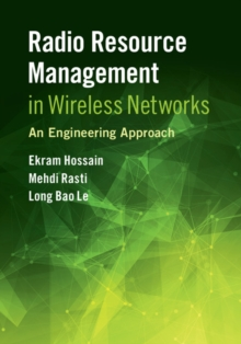 Radio Resource Management in Wireless Networks : An Engineering Approach, Hardback Book