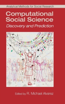 Analytical Methods for Social Research : Computational Social Science: Discovery and Prediction, Hardback Book