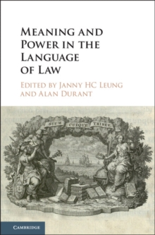 Meaning and Power in the Language of Law, Hardback Book