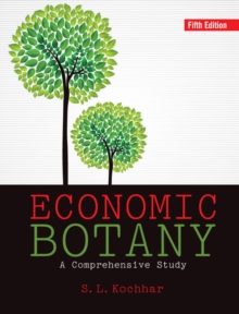 Economic Botany : A Comprehensive Study, Hardback Book
