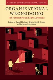 Organizational Wrongdoing : Key Perspectives and New Directions, Hardback Book