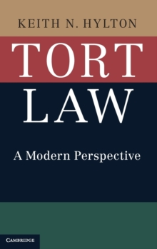 Tort Law : A Modern Perspective, Hardback Book