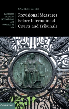 Provisional Measures before International Courts and Tribunals, Hardback Book