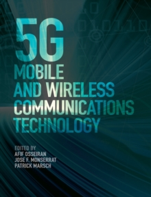 5G Mobile and Wireless Communications Technology, Hardback Book