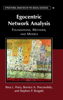 Egocentric Network Analysis : Foundations, Methods, and Models, Hardback Book