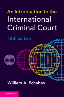 An Introduction to the International Criminal Court, Hardback Book