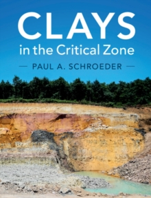 Clays in the Critical Zone, Hardback Book