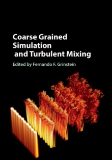 Coarse Grained Simulation and Turbulent Mixing, Hardback Book