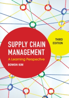 Supply Chain Management : A Learning Perspective, Hardback Book