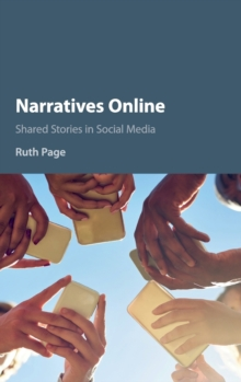 Narratives Online : Shared Stories in Social Media, Hardback Book