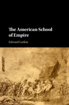 The American School of Empire, Hardback Book