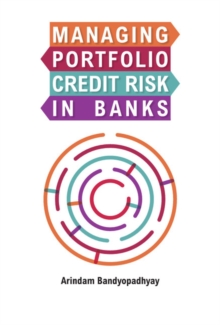 Managing Portfolio Credit Risk in Banks, Hardback Book