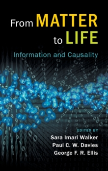 From Matter to Life : Information and Causality, Hardback Book