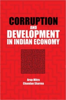 Corruption and Development in Indian Economy, Hardback Book