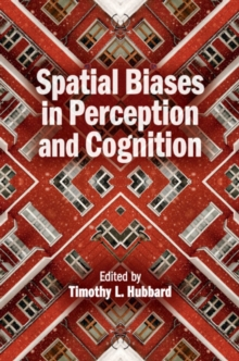 Spatial Biases in Perception and Cognition, Hardback Book