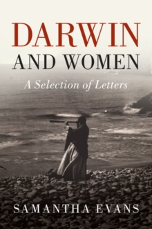 Darwin and Women : A Selection of Letters, Hardback Book