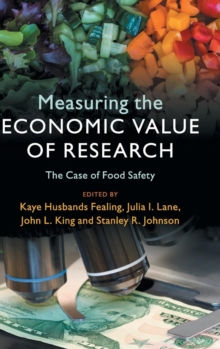 Measuring the Economic Value of Research : The Case of Food Safety, Hardback Book