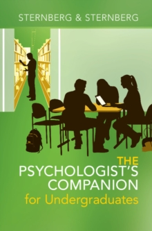 The Psychologist's Companion for Undergraduates : A Guide to Success for College Students, Hardback Book