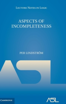 Aspects of Incompleteness, Hardback Book