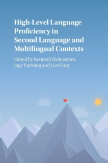 High-Level Language Proficiency in Second Language and Multilingual Contexts, Hardback Book