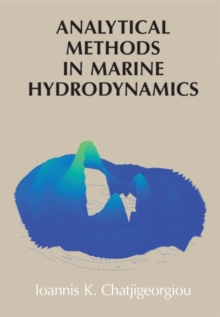 Analytical Methods in Marine Hydrodynamics, Hardback Book