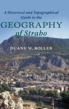 A Historical and Topographical Guide to the Geography of Strabo, Hardback Book