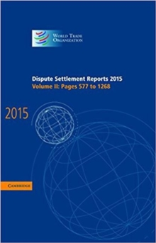 Dispute Settlement Reports 2015: Volume 2, Pages 577-1268, Hardback Book