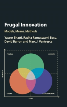 Frugal Innovation : New Models of Innovation and Theoretical Development, Hardback Book