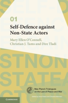 Self-Defence against Non-State Actors: Volume 1, Hardback Book