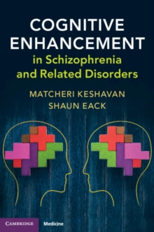 Cognitive Enhancement in Schizophrenia and Related Disorders, Hardback Book