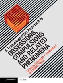 A Transdiagnostic Approach to Obsessions, Compulsions and Related Phenomena, Hardback Book